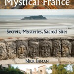 Nick Inman's Guide to Mystical France